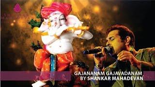Gajananam Gajavadanam(Ganesh Stuti) by Shankar Mahadevan width=