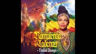 Ysabel Omega - Fuerza Rasta ft. Alerta Kamarada (Colombia)