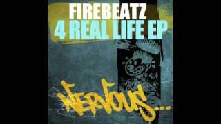 Firebeatz - 4 Real Life