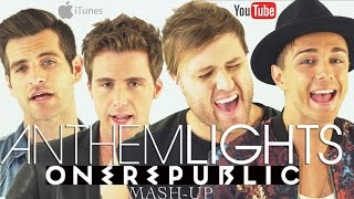 OneRepublic - Counting Stars x Apologize x Good Life x Secrets | Anthem Lights Mashup