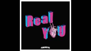 Futuristic - Real You (Official Audio)