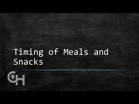 Timing of Meals and Snacks
