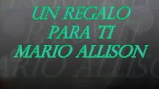 Un Regalo Para Ti       Mario Allison