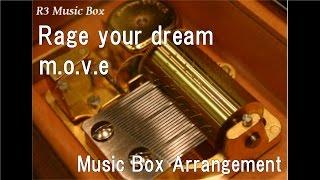 """Rage your dream/m.o.v.e [Music Box] (Anime """"Initial D"""" ED)"""
