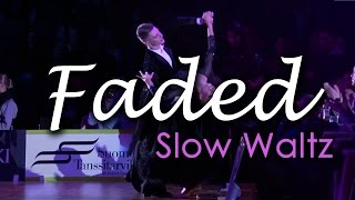 SLOW WALTZ | Dj Ice ft Lenna - Faded (orig. Alan Walker) (29 BPM)