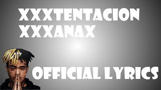 XXXTENTACION - XXXANAX (OFFICIAL LYRICS)