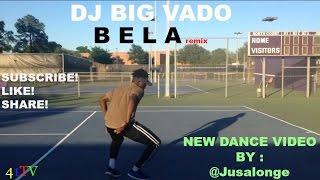 DJ Big Vado - BELA (@Jusalonge)