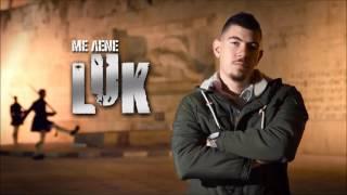LUK - ΜΕ ΛΕΝΕ LUK | LUK - ME LENE LUK (AUDIO HQ)