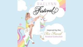 "Raelynn - ""Festival"" (Audio Video)"