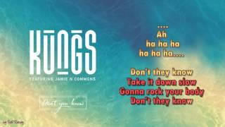 Kungs -  Don't You Know - ft.  Jamie N Commons