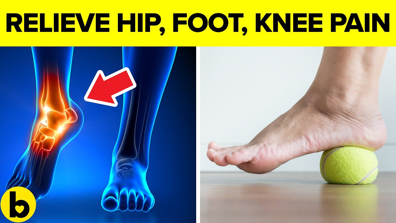 13 Exercises to relieve Hip, Foot, Knee & Back Pain