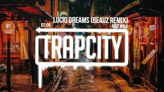 Juice WRLD - Lucid Dreams (BEAUZ Remix) [Lyrics]