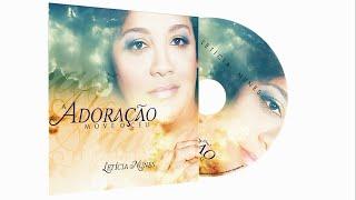 Letícia Nunes - VOU TE ADORAR - CD A Adoração Mover o Céu 2012