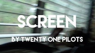 Twenty One Pilots - Screen (Cover)