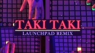 Taki Taki - Bruno Bartolome - Launchpad Rmx