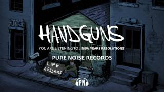 "Handguns ""New Years Resolutions"""