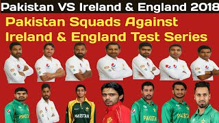 Pakistan Test Squad Against England & Ireland For Test Series 2018 | PAK vs Ireland & England width=