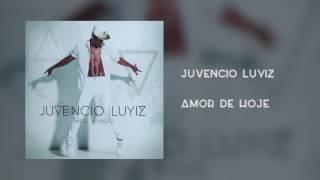 Juvencio Luyiz - Amor de Hoje [Áudio]