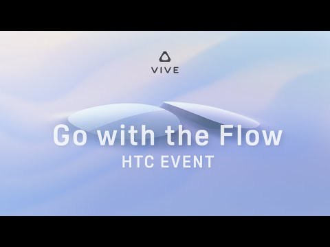 HTC VIVE Special Event: Go with the Flow   Immersive VR Glasses