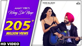 Ammy Virk : WANG DA NAAP (Official Video) ft Sonam Bajwa | Muklawa | New Punjabi Song 2019 |