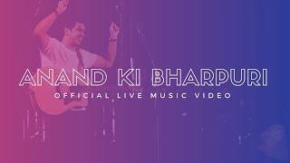 Sheldon Bangera - Anand Ki Bharpuri LIVE [Official Music Video] width=