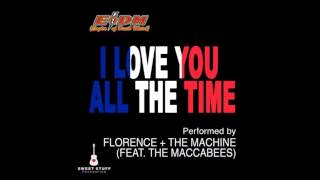 I Love You All the Time - Florence + the Machine ft. the Maccabees (Eagles of Death Metal Cover)