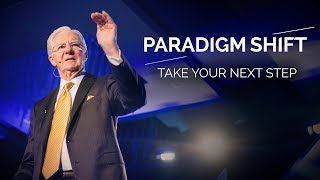 Paradigm Shift | Take Your Next Step