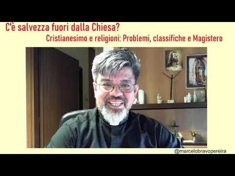Marcelo Bravo Pereira – C'e salvezza fuori dalla Chiesa?