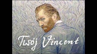 """""""Twój Vincent"""" - teaser"""