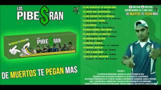 12 Los Pibes Ran (Ex Pibex Ran) La 2DA del narigón