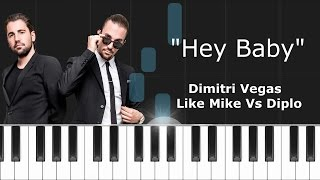 """Dimitri Vegas & Like Mike vs Diplo - """"Hey Baby"""" Piano Tutorial - Chords - How To Play - Cover"""