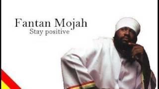 Fantan Mojah - Stay positive