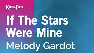 Karaoke If The Stars Were Mine - Melody Gardot *