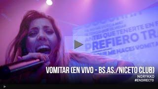 Norykko - Vomitar en vivo (Niceto Club / Buenos Aires)