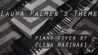 Laura Palmer's Theme || Piano Cover by Elena Marinaki