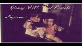 Young-I.M. Feat Pámela - Lágrimas