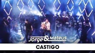 Jorge e Mateus - Castigo - [DVD Ao Vivo Em Goiânia] - (Clipe Oficial)