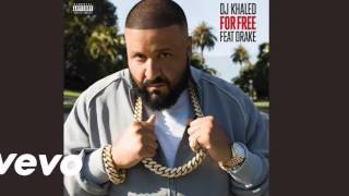 DJ Khaled Ft. Drake - For Free (CDQ)