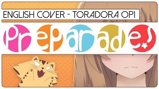 🐯 ENGLISH COVER ║ Pre-Parade! (TORADORA OP1) ║ Shellah 🐉