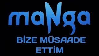 maNga - Bize Müsaade Ettim (feat.Kenan Doğulu)