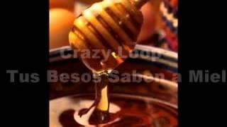 Farruco con Crazy Loop   Tus Besos Saben a Miel 2012