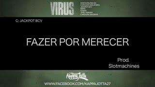 KAPPA JOTTA & JACKPOT BCV - FAZER POR MERECER (Prod. Slotmachine) LYRIC VIDEO