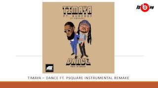Timaya - Dance ft  Psquare Instrumental remake