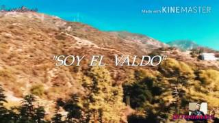 "Grupo Escolta ""Soy El Valdo"" Corridos 2017"