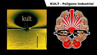KULT - Poligono Industrial [OFFICIAL AUDIO]
