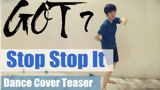 GOT7 'Stop Stop It' '하지하지마' Dance Cover Teaser