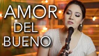 Amor del bueno / Calibre 50 / Marián Oviedo (cover)