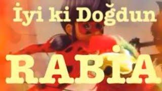 İyi ki Doğdun RABİA :) #1# *happy birthday Rabia* Made in Turkey :)