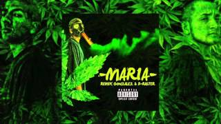 2. 'Sin Hecharle Coco' - Remik González Ft. B-Raster / 'Maria 2015'