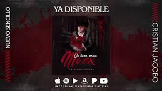 Cristian Jacobo - Ya Tiene Novio Mi Ex (Audio Oficial) ESTRENO